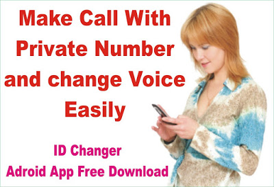 ID Changer is an Android App which is Use For Phone Calls with your Choice Numbers, Select number which you want to show to your Friends, mean you cal