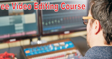 Free Video Editing Course