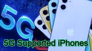 5G Supported iPhones