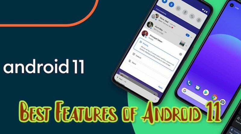 Best Features of Android 11