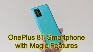 OnePlus 8T Smartphone with Magic Features