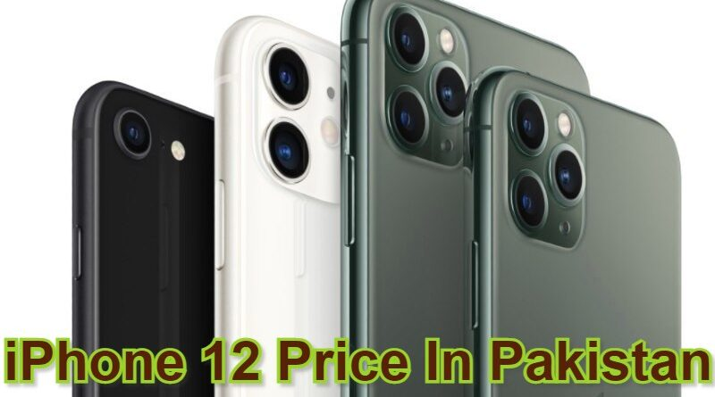 iPhone 12 Price In Pakistan