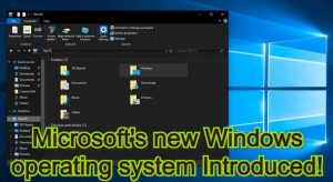 Microsoft's new Windows operating system Introduced!