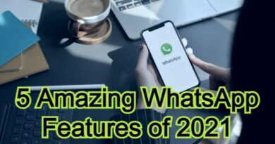 5 Amazing WhatsApp Features of 2021