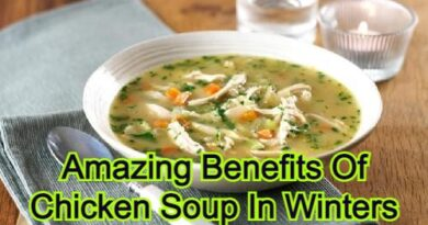 Amazing Benefits Of Chicken Soup In Winters