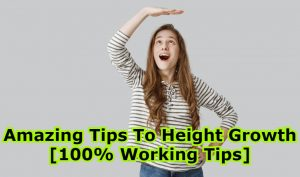 Amazing Tips To Height Growth