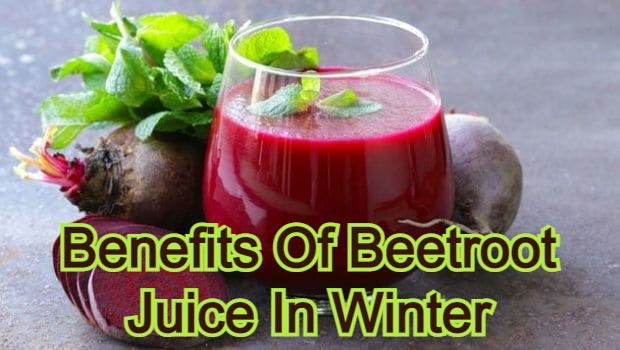 Benefits Of Beetroot Juice In Winter