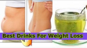 Best Drinks For Weight Loss
