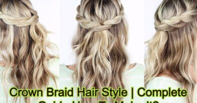 Crown Braid Hair Style | Complete Guide How To Make It?