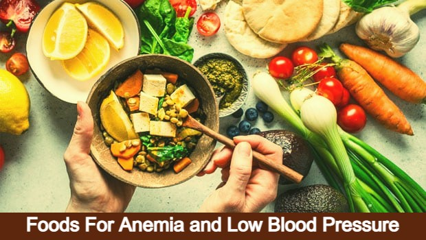 Foods For Anemia and Low Blood Pressure