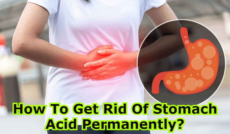 how to cure acidity permanently, what foods neutralize stomach acid, home remedies for acidity and gas problem, what to eat in acidity, best medicine for acidity in the stomach, how to cure gerd permanently, how to get rid of heartburn fast, does milk help acid reflux