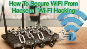 How To Secure WiFi From Hackers | Wi-Fi Hacking