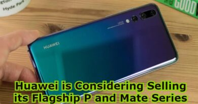 Huawei is Considering Selling its Flagship P and Mate Series