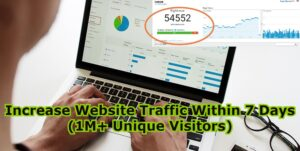 Increase Website Traffic Within 7 Days (1M+ Unique Visitors)