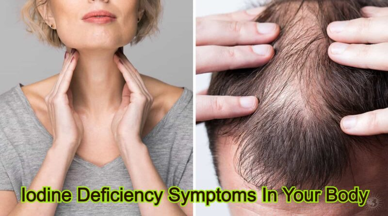 Iodine Deficiency Symptoms In Your Body