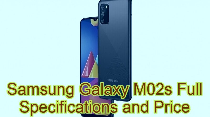 Samsung Galaxy M02s Full Specifications and Price