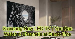Samsung New LED TV | You Can Watch 4 Channels at Same time