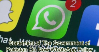 Statement of The Government of Pakistan On New WhatsApp Policy