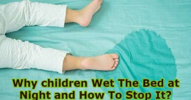 Why children Wet The Bed at Night and How To Stop It?