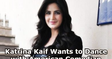 Katrina Kaif Wants to Dance with American Comedian