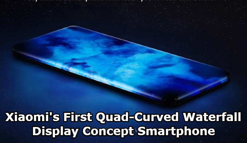 Xiaomi's First Quad-Curved Waterfall Display Concept Smartphone