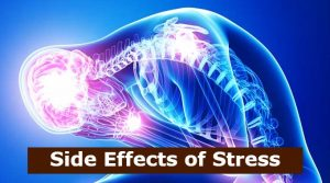 Side Effects of Stress