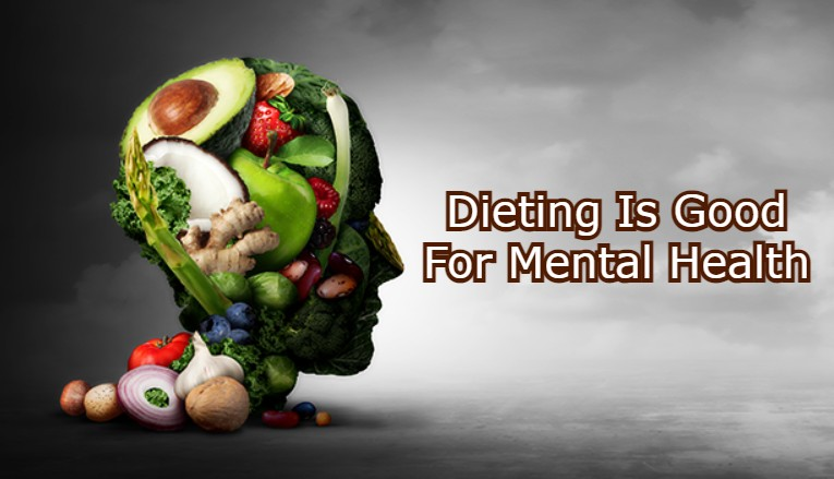 Dieting Is Good For Mental Health