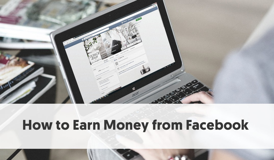 Now Users Can Make Money With Facebook